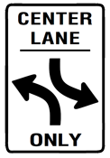 Center Lane Sign